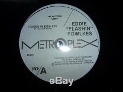 Eddie Flashin Fowlkes Goodbye Kiss Promo 1986 Metroplex M-006 Detroit Techno